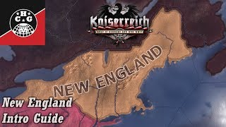 Kaiserreich Guides - Intro Guide To New England