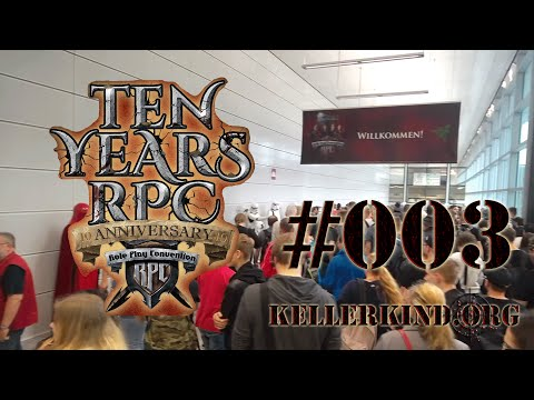 ON TOUR #003 [HD] – Roleplay Convention 2016 - 10 Years RPC ★ Kellerkind.org ON TOUR