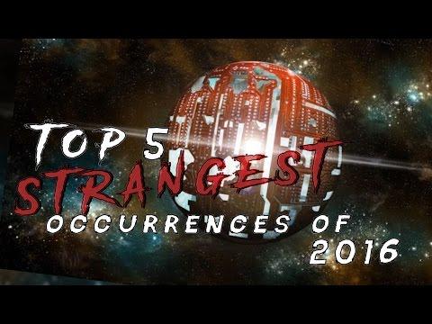 5 Strangest Occurrences Of 2016