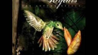 Ten Years- The Autumn Effect: Waking up
