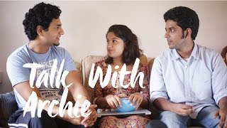 Archana Kavi | Talk with Archie ft. Kenny Sebastian and Naveen Richard