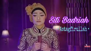 Gambar cover Siti Badriah - Astagfirullah | Official Music