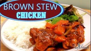 Best Brown Stew Chicken /How To Make Jamaican Brown Stew Chicken   Recipes By Chef Ricardo