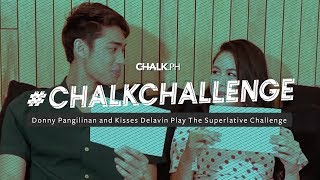 #ChalkChallenge: Donny Pangilinan and Kisses Delavin Play The Superlative Challenge