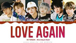 NCT Dream - 'Love Again' Lyrics Color Coded (Han/Rom/Eng)
