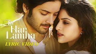 Tu Har Lamha | Arijit Singh | New Full Song Lyric Video