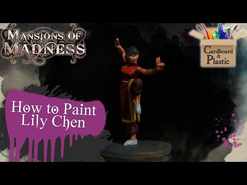 How to Paint Lily Chen | Mansions of Madness Ep. 12