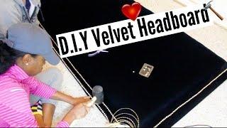 DIY | SEXY VELVET HEADBOARD FROM SCRATCH!!!!