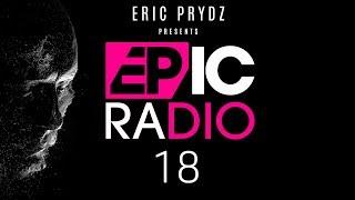 Eric Prydz Presents EPIC Radio On Beats 1 EP18