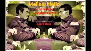 Zorro Rojo - Hurdy Gurdy Man (Tributo a Donovan Leitch)