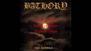 Bathory - Total Destruction Türkçe Altyazılı