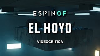 Crítica 'EL HOYO' | Opinión
