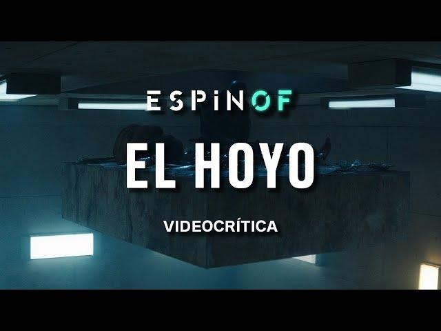 Crítica 'EL HOYO' | Opinión