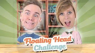 FLOATING HEAD CHALLENGE!
