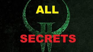 Quake 2: The Reckoning - All Secrets