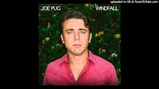 Joe Pug  - Burn And Shine