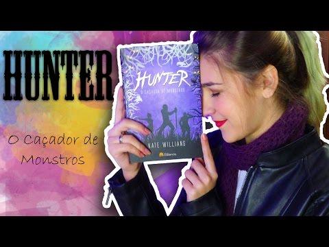 Eu Li Nacional: Hunter | Floretizas