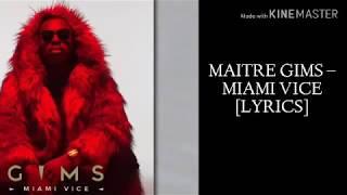 Maître Gims - Miami Vice (paroles/ lyrics)