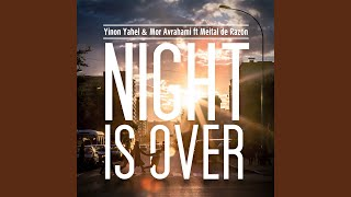 Night Is Over (Extended Club Mix)