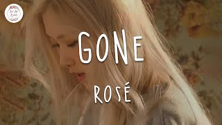 ROSÉ - GONE (Lyric Video)
