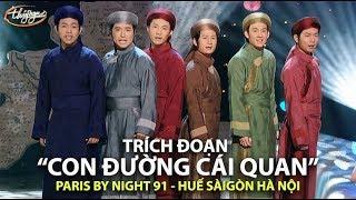 """Trường Ca """"Con Đường Cái Quan"""" (Phạm Duy) PBN 91"""