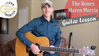 The Bones - Maren Morris - Guitar Lesson | Tutorial