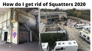 How do i get rid of squatters 2020   Quality Bailiffs