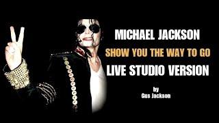 Michael Jackson Show - Show you the way to go 2010 LIVE