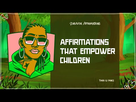 Affirmations that Empower Children (video)