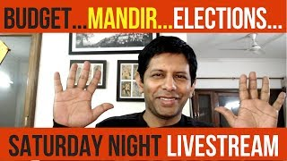 Saturday Night LiveStream - From Mandir to Election Madness!