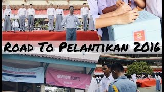 Road To Pelantikan PO & MPK Masa Bakti 2016/ 2017