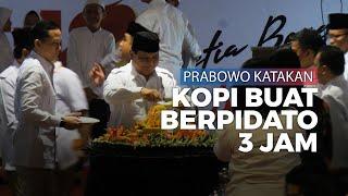 Kopi Jadi Penyebab Menteri Prabowo Subianto Bisa Pidato Selama Tiga Jam
