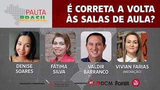 #AOVIVO | É correta a volta às salas de aula? | Pauta Brasil