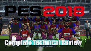 PES 2018 : Technical Review & comprehensive analysis PS4 - PS4Pro