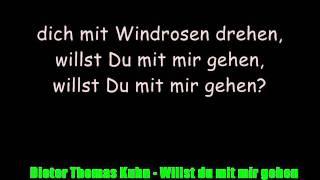 DE - D. Th. Kuhn - Willst du mit mir gehen .wmv
