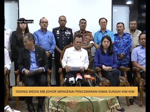Sidang media MB Johor mengenai pencemaran kimia Sungai Kim Kim