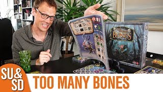 Too Many Bones - Shut Up & Sit Down Review