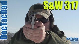 S&W 317 Kit Gun Review