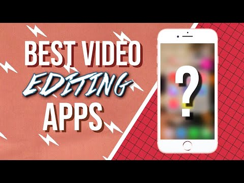 Best Video Editing Apps (IOS/Android phones)