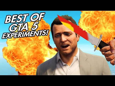 GTA V - EXPERIMENTS EVER! (GTA 5 Funny Moments Compilation)