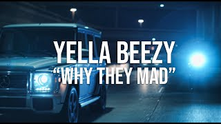 "Yella Beezy  ""Why They Mad"" (Directed By: Jeff Adair)"