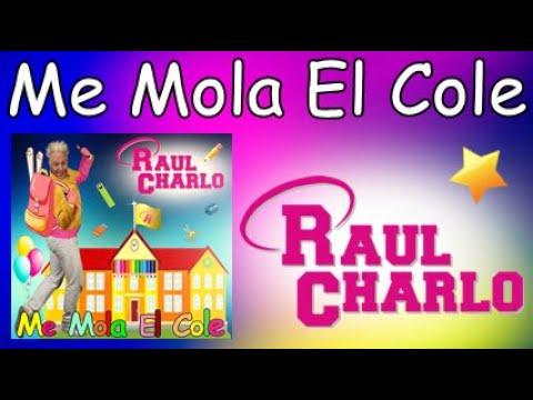 'Raúl Charlo: Me mola el cole'