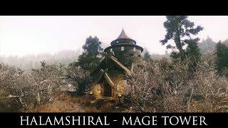 TES V - Skyrim Mods: Halamshiral - Mage Tower