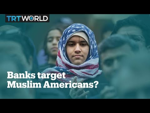 US banks treat American Muslims differently