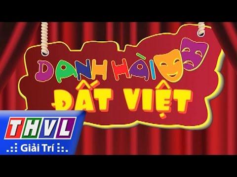 Danh hài đất Việt 2016 Tập 46 - Trinh Trinh, Tiến Luật, Thu Trang, Thái Duy,...