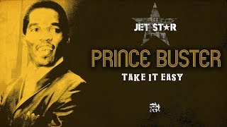 Prince Buster – Take it Easy – Official Audio | Jet Star Music