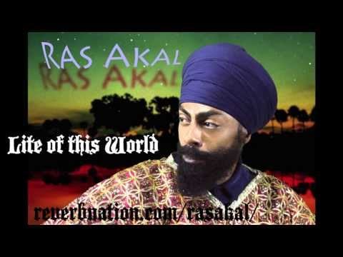 RAS AKAL - Lite of this World [AUDIO] - New Millennium Productions