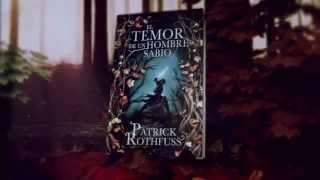 El temor de un hombre sabio - PATRICK ROTHFUSS - PLAZA & JANES - Booktrailer