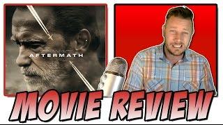 Aftermath 2017 - Movie Review Arnold Schwarzenegger