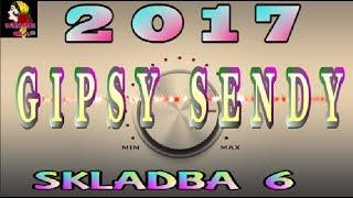 GIPSY SENDY 2017 SKLADBA 6